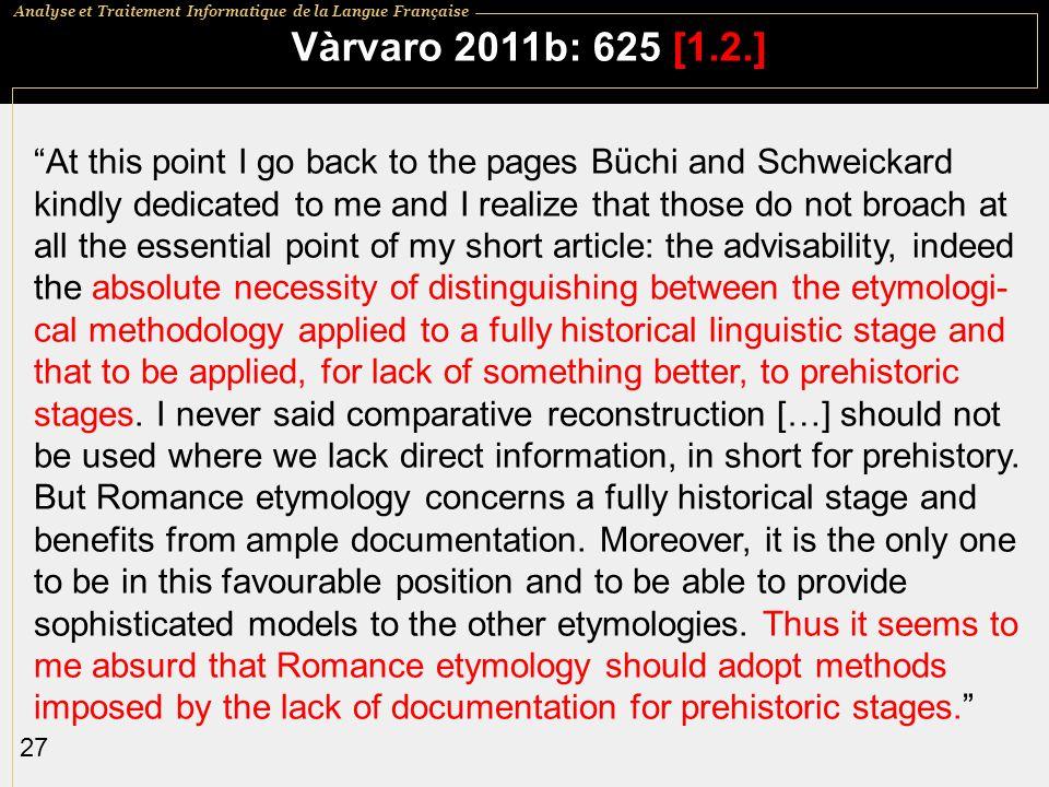 Vàrvaro 2011b: 625 [1.2.]